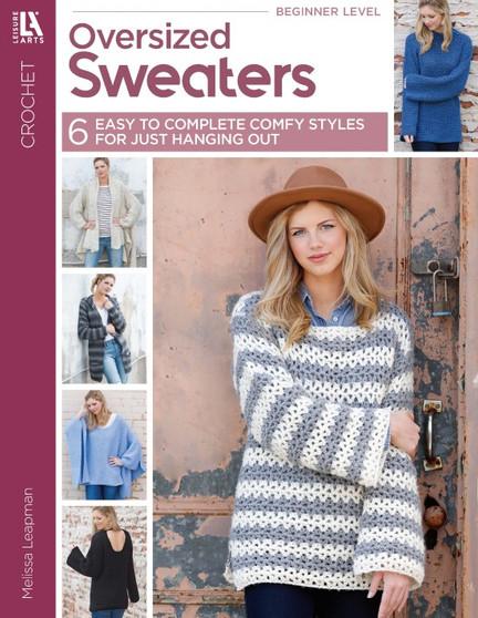 Leisure Arts Oversized Sweaters Crochet Book