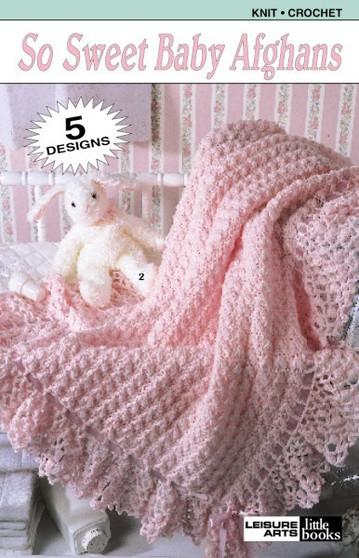 Leisure Arts So Sweet Baby Afghans Crochet Book