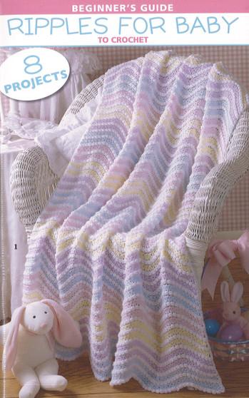 Leisure Arts Beginner Guide Ripple For Baby Crochet Book