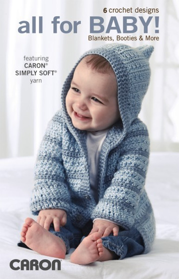 Leisure Arts Caron Crochet Designs All For Baby Book
