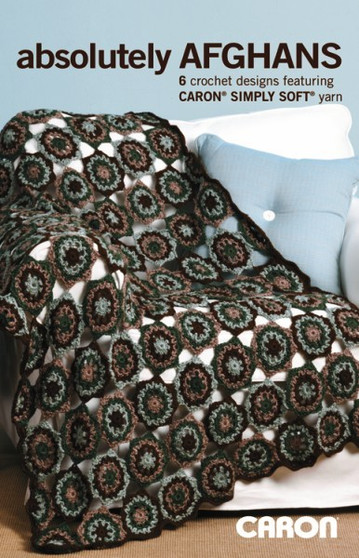 Leisure Arts Caron Absolutely Afghans Crochet Book