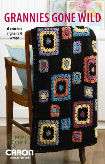 Leisure Arts Grannies Gone Wild Crochet Book