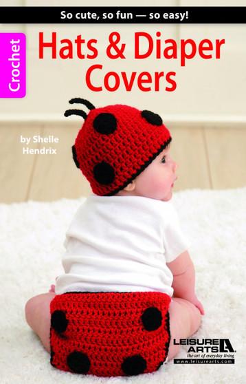 Leisure Arts Hats & Diaper Covers Crochet Book