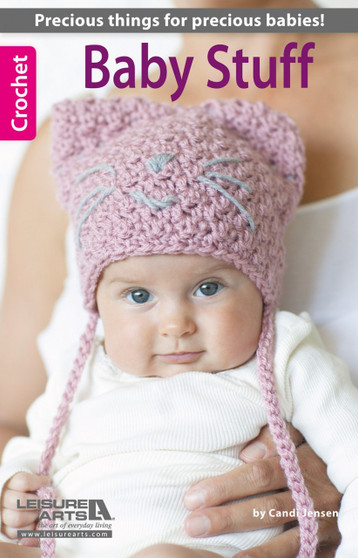 Leisure Arts Baby Stuff Crochet Book