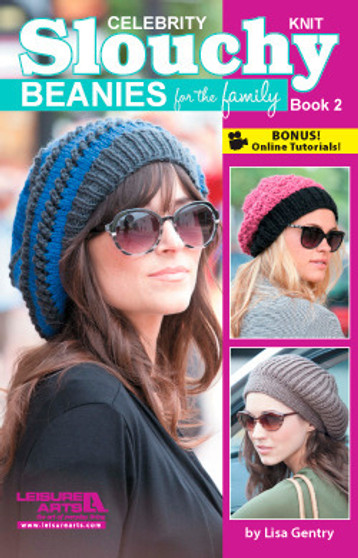 Leisure Arts Celebrity Slouchy Beanies For The Family #2 Knit Book