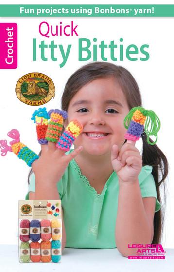 Leisure Arts Lion Brand Yarn Quick Itty Bitties Crochet Book