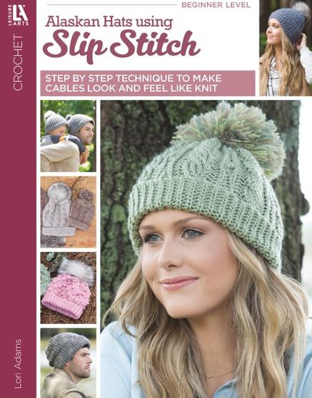 Leisure Arts Alaskan Hats Using Slip Stitch Crochet Book
