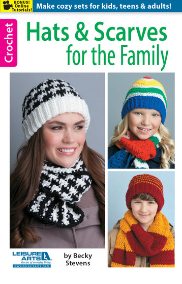 Leisure Arts Hats & Scarves For The Family Crochet Book