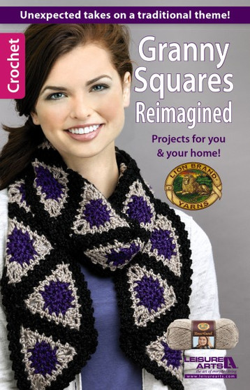 Leisure Arts Granny Squares Reimagined Crochet Book