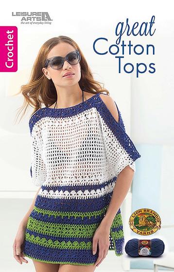 Leisure Arts Great Cotton Tops Crochet Book