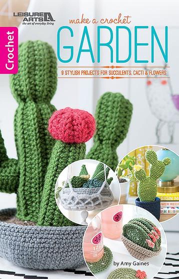 Leisure Arts Make A Crochet Garden Book