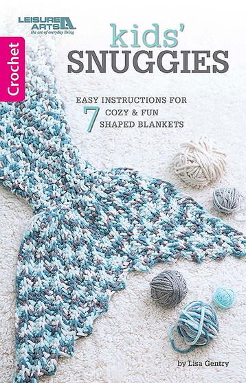 Leisure Arts Kids Snuggies Crochet Book