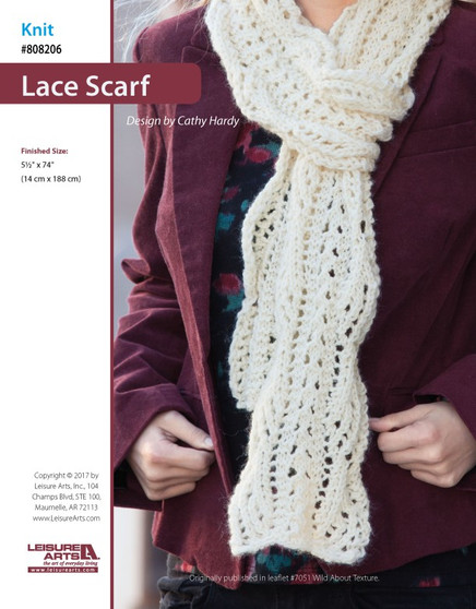 This knit lace scarf will add elegance to any wardrobe. Finished size is 5 1/2' x 74'(14 cm x 188 cm). Supplies needed are #4 medium weight yarn and size 9 (5.5 mm) straight knitting needles. The photo model was created using Lion Brand Wool-Ease. Instructions are for easy plus skill Level . This design by Cathy Hardy was originally published in Wild About Texture (Leisure Arts Leaflet #7051).