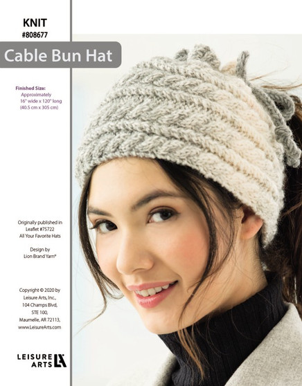 """Cable Bun Hat Knit ePattern, originally published in Leaflet #75722 All Your Favorite Hats. Finished Size: 16"""" wide x 120"""" long (40.5 cm x 305 cm)"""