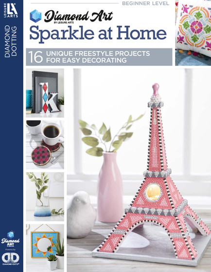 eBook Diamond Art By Leisure Arts Freestyle Diamond Dotting Sparkle At Home