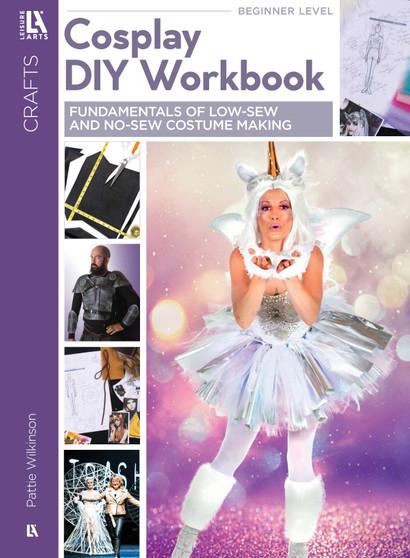 Cosplay DIY Workbook: Fundamentals of Low-Sew and No-Sew Costume Making - Digital Download