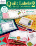 Annie's Quilt Labels 2 For All Occasions Book