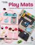 Leisure Arts Play Mats Book