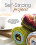 Leisure Arts Self Striping Projects Crochet Book