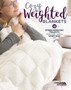 Leisure Arts Cozy Weighted Blankets Book