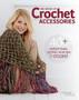 Leisure Arts Big Book Of Crochet Accessories Book