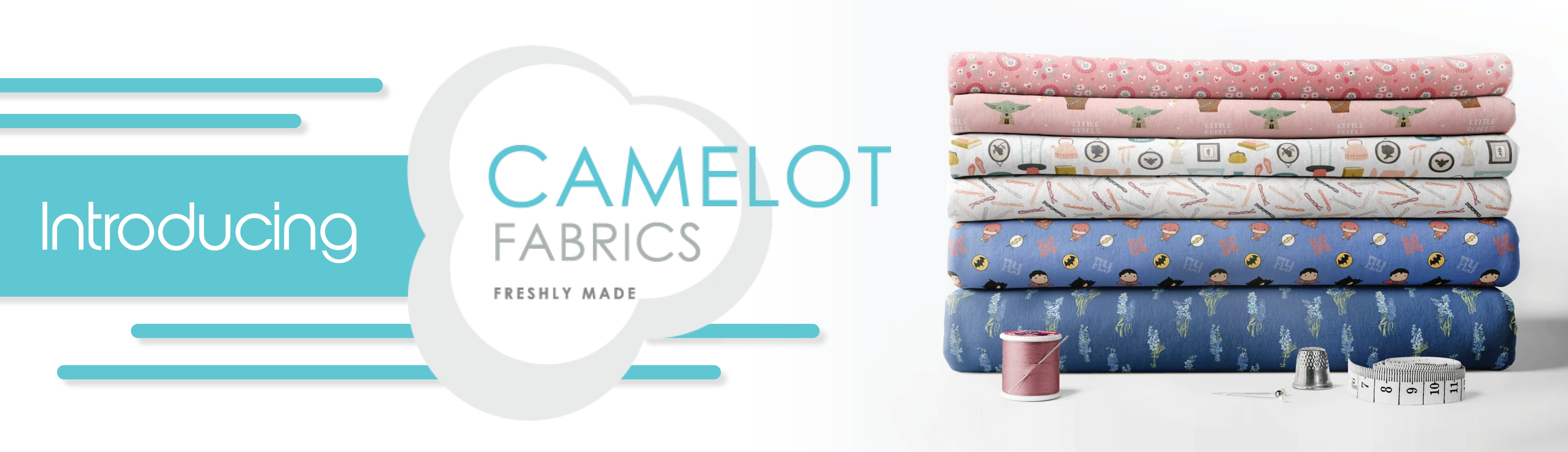 Introducing Camelot Fabrics