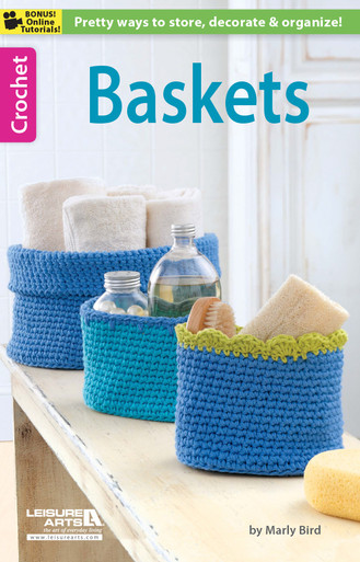 Leisure Arts Baskets Crochet Book