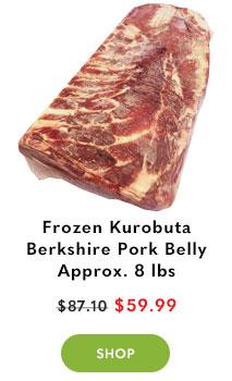 Frozen Kurobuta Berkshire Pork Belly Approx. 8 lbs