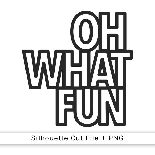 Cut File | Oh What Fun