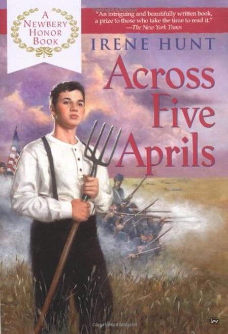 Across Five Aprils by Irene Hunt