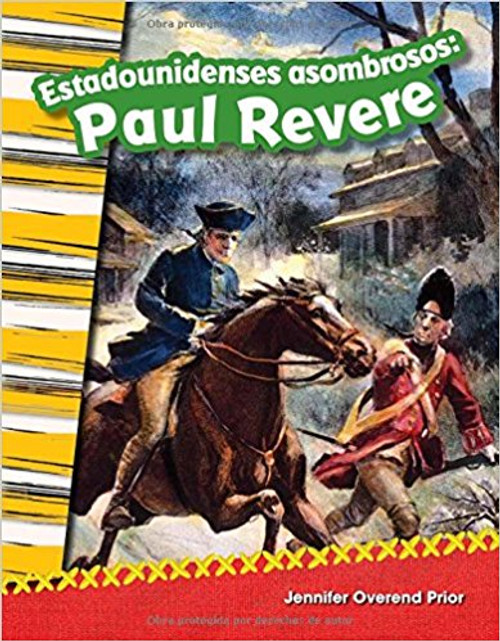 Estadounidenses asombrosos: Paul Revere (Amazing Americans: Paul Revere) by Jennifer Prior