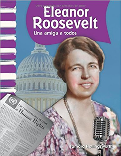 Eleanor Roosevelt: Una Amiga a Todos by Tamara Hollingsworth