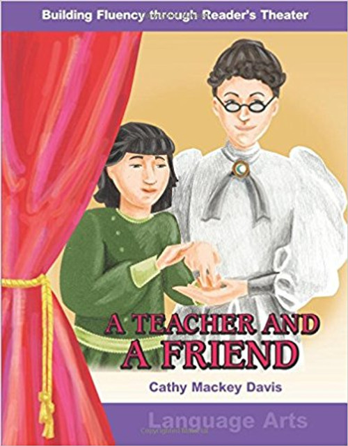A Teacher and a Friend by Cathy Mackey Davis