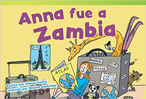 Anna fue a Zambia (Anna Goes to Zambia) by Sharon Callen
