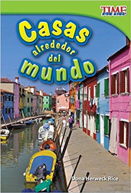 Casas alrededor del mundo (Homes Around the World) by Dona Herweck Rice