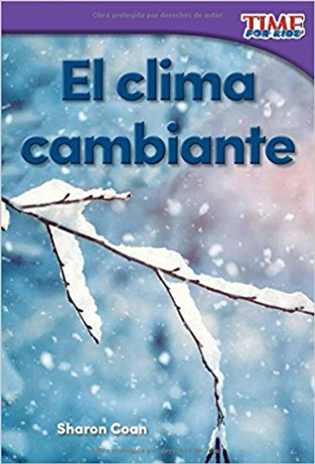 El Clima Cambiante=Changing Weather by Sharon Coan