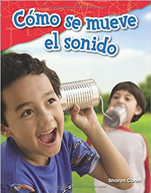 Como Se Mueve el Sonido=How Sound Moves by Sharon Coan