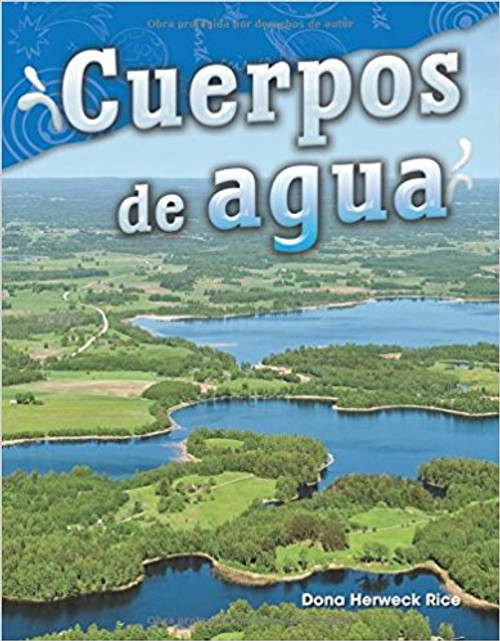 Cuerpos de Agua=Water Bodies by Dona Herweck Rice