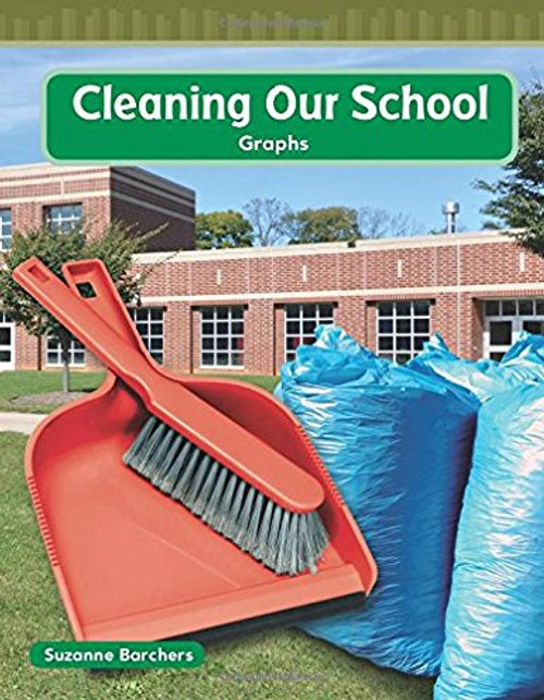 Cleaning Our School by Suzanne Barchers