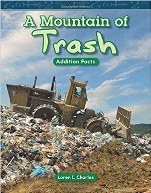 A Mountain of Trash by Loren I Charles