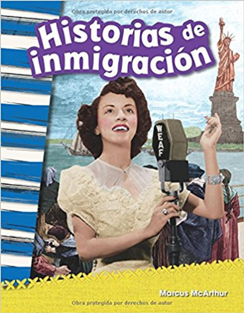 Historias de inmigración (Immigration Stories) by Marcus McArthur