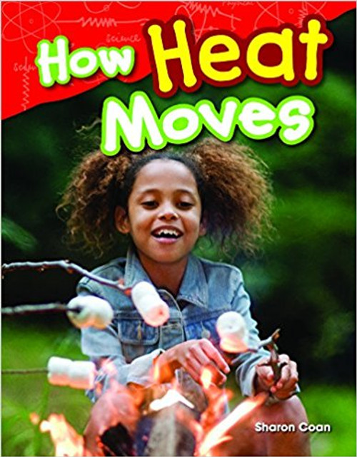 How Heat Moves by Sharon Coan