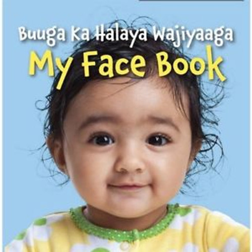 My Face Book /Buuga Ka Halaya Wajiyaaga (Somanli/English) by Star Bright Books