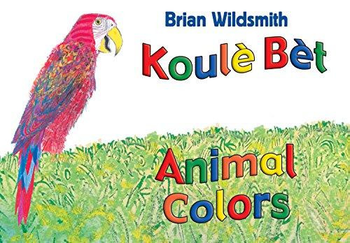 Koule Bet/Animal Colors (Haitian Creole) by Brian Wildsmith