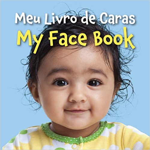 Meu Livro de Caras/My Face Book (Portuguese) by Star Bright Books