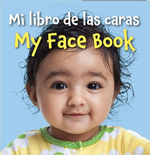 Mi Libro de las Caras/My Face Book (Spanish/English) by Star Bright Books