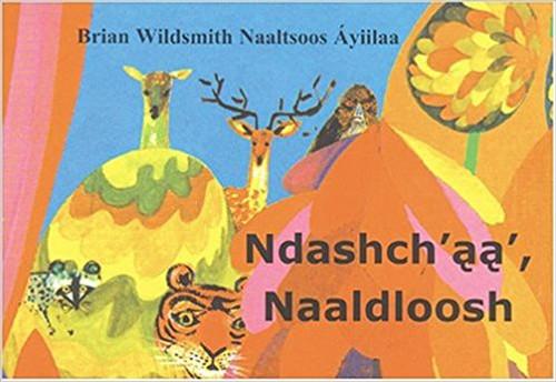 Ndashch'aa' Naaldloosh by Brian Wildsmith