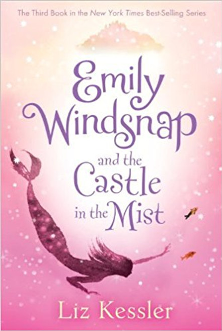 Emily Windsnap and the Castle in the Mist (Paperback) by Liz Kessler