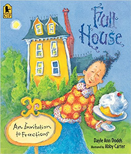 Full House: An Invitation to Fractions (2) by Dayle Ann Dodds