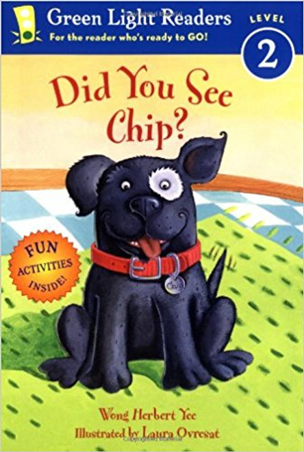 Did You See Chip? by Wong Herbert Yee